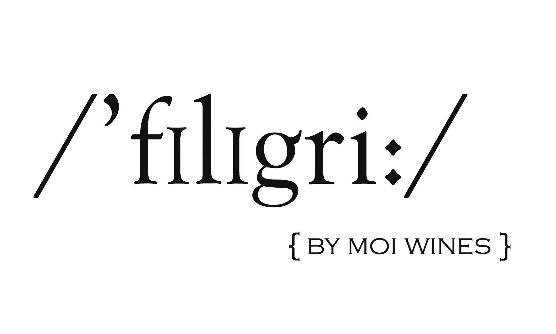 Filigri By Moi Wines
